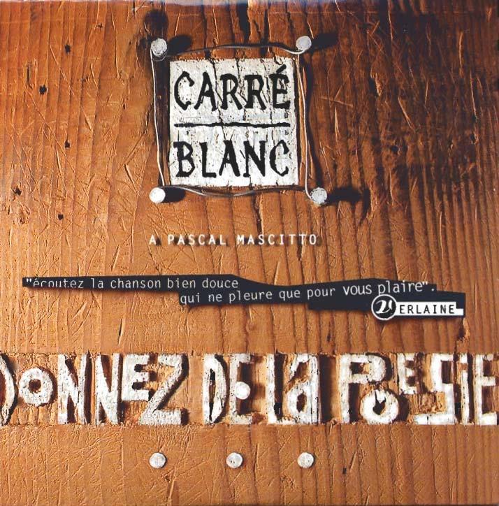 donnezpoesie 06 Juillet / Carre Blanc